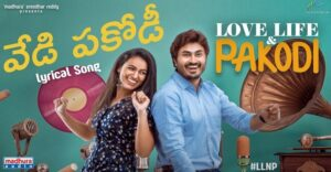 Love, Life & Pakodi OTT Digital Rights